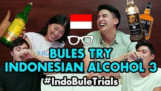 #IndoBuleTrials: Bules Try Indonesian Alcohol 3   FAMILY EDITION!