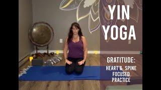 Yin Yoga – Gratitude: A Heart & Spine Focus (Oct 7)