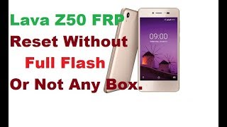 z50 lava flash file - मुफ्त ऑनलाइन वीडियो