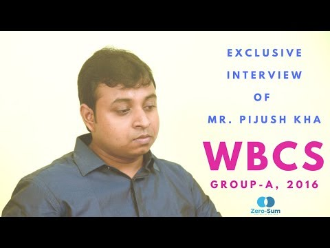 Featuring Mr. Pijush Kha, WBCS, 2016