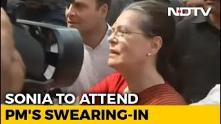 Sonia Gandhi To Attend PM Modi's Oath Ceremony Tomorrow