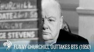 Funny Churchill Outtakes