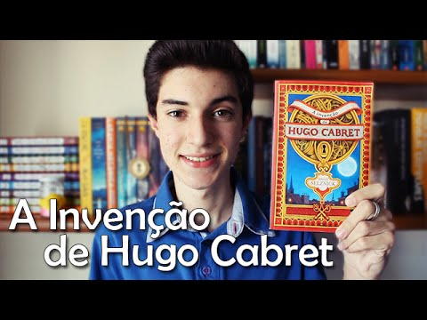 A Invenção de Hugo Cabret, de Brian Selznick | Não Apenas Histórias