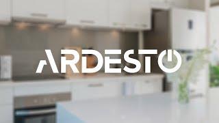 ARDESTO – Для Вашого комфорту!