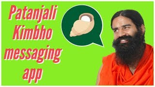 Baba Ramdev's Patanjali has launched WhatsApp-competitor app called Kimbho