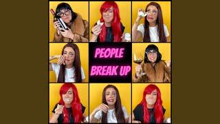 TracieLynn People Break Up