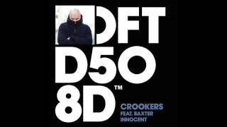Crookers featuring Baxter 'Innocent' (Kai Alcé DISTINCTIVE Retouch)