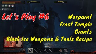 Let's Play Conan Exiles Testlive PvP 2018 #6 - The Frost Temple & Crafting With Black Ice & Warpaint