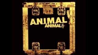 A.N.I.M.A.L-A.N.I.M.A.L 6  Full Album