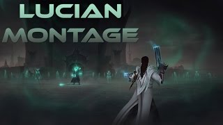 Lucian Montage