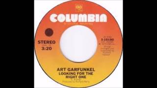 Art Garfunkel - Looking For The Right One - 1975 - 45 RPM