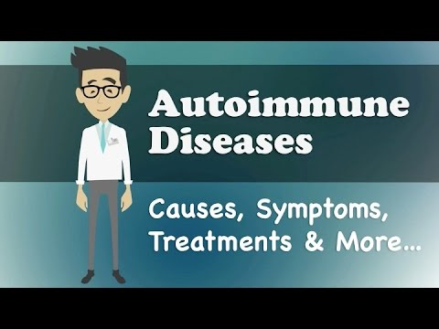 Video Autoimmune Diseases - Causes, Symptoms, Treatments & More…
