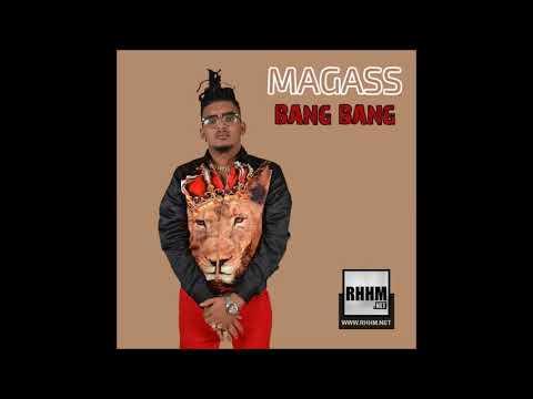 Magass - Bang Bang (Audio)