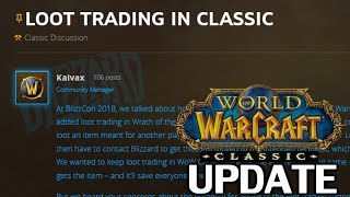 More Official WoW Classic Updates! Loot Trading & Alterac Valley