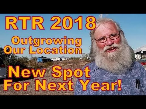 Outgrowing Location  For RTR 2018: New Spot For 2019