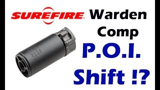 SureFire Warden POI SHIFT!? Must See
