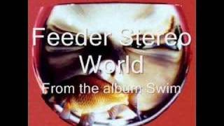 Feeder - Stereo World