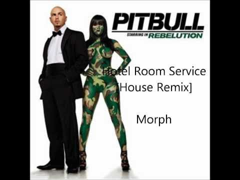 Pitbull - Hotel Room Service [House Remix] - Morph [HD] Mp3