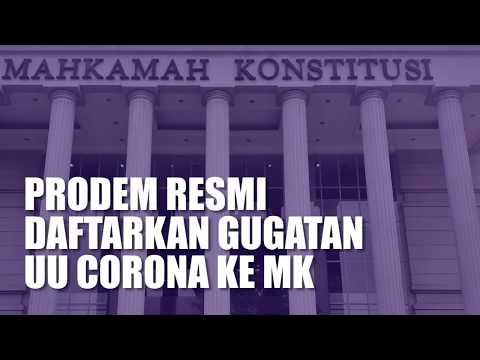 ProDEM Resmi Daftarkan Gugatan UU Corona Ke MK