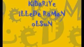 Kibariye - ILLeDe RoMaN OLSuN
