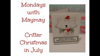 Monday With Maymay Create A Critter Purry Christmas