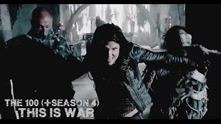The 100 - War (+ saison 4)