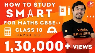 How to Study SMART for Maths CBSE Class 10   Score Good Marks in Maths   Revision Techniques Vedantu