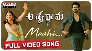 Maahi Full Video Song | Aswathama Movie | Naga Shaurya | Mehreen | Sricharan Pakala
