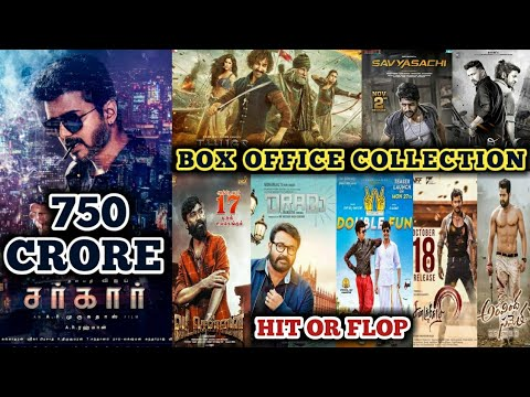 Box Office Collection Of Sarkar,Thugs Of Hindostan,Savyasachi,The Villain,Vada Chennai & Etc 2018