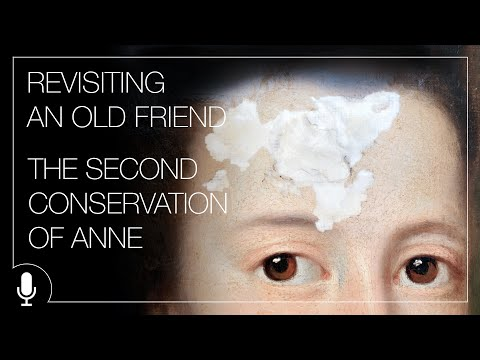 The Second Conservation of Anne - Painting Conservation