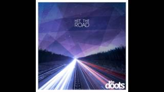 The Doots - Hit The Road (Official single)