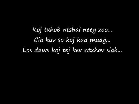 Laib Laus- Koj Tsis Yog Tus Swb (Lyrics)