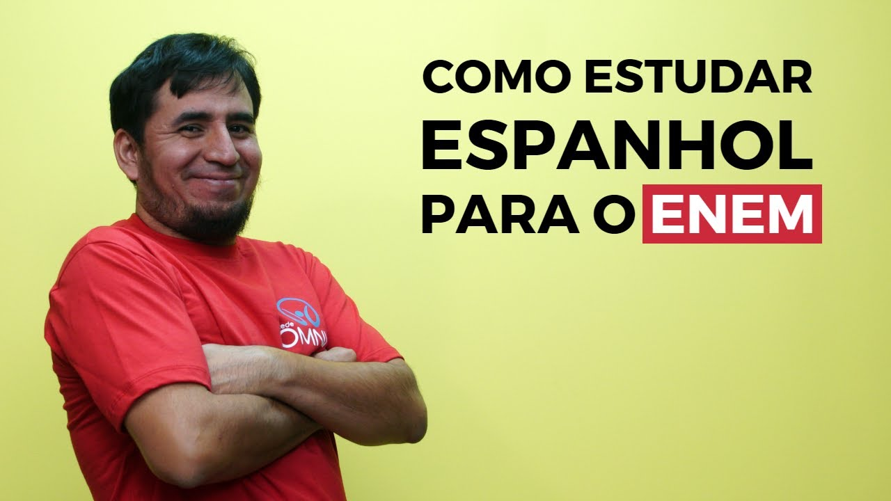 Como Estudar Espanhol para o Enem