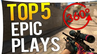 CS:GO - TOP 5 MOST EPIC PLAYS #2 AWP 360 NOSCOPE !