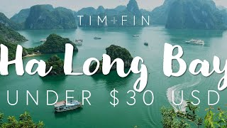 ABSOLUTE CHEAPEST WAY TO SEE HA LONG BAY
