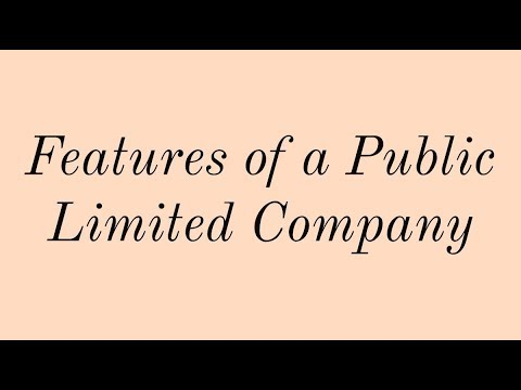 Features of a Public Limited Company - Std XIth