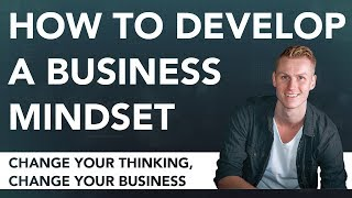 How To Develop A Business Mindset | BYOBAS #01