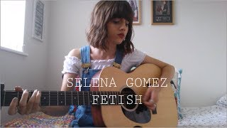 Selena Gomez - Fetish - Cover