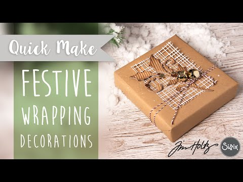 DIY: Festive Wrapping Inspirations - Sizzix