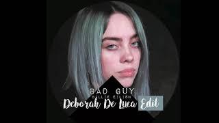 BAD GUY   Billie Eilish (Deborah De Luca Edit)