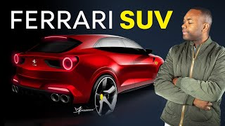 CRAZY?! Why Ferrari Is Making An SUV
