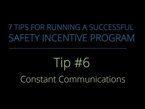 Tip #6 – Constant Communications