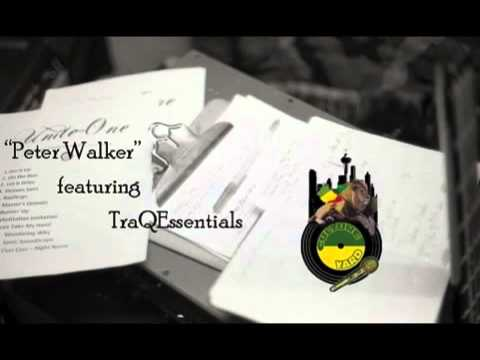 Unite-One - 'Peter Walker' ft. TraQEssentials