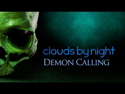 Clouds by Night - Demon Calling
