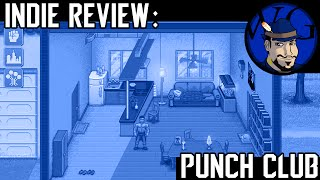 Indie Game Review: Punch Club | RPG Strategy Fighting Game | Great Indie Games on Steam