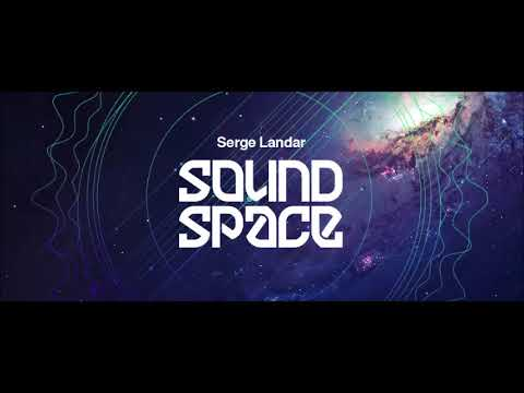 Serge Landar   Sound Space August 2018 DIFM Progressive