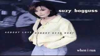 Suzy Bogguss - When I Run (1998)