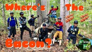 Biking Bad - shreddin' the trails at Bacon Ridge