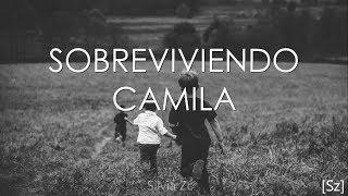 Camila   Sobreviviendo (Letra)