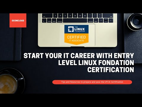 Pass Linux Foundation Certified IT Associate (LFCA) 2021 with ...